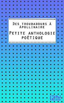 Des troubadours à Apollinaire par [Collectif]
