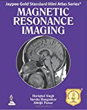 Jaypee Gold Standard Mini Atlas Series Magnetic Resonance Imaging