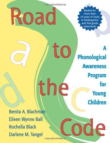 Road to the Code: A Phonological Awareness Program for Young Children by Benita A. Blachman (1-Jan-2000) Spiral-bound