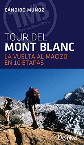 El Tour del Mont Blanc por Cándido Múñoz