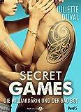 Secret Games - Band 5: Die Milliardärin und der Bad Boy