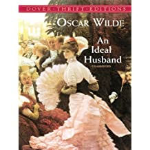 An Ideal Husband (Dover Thrift Editions)