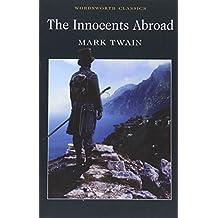 The Innocents Abroad (Wordsworth Classics)