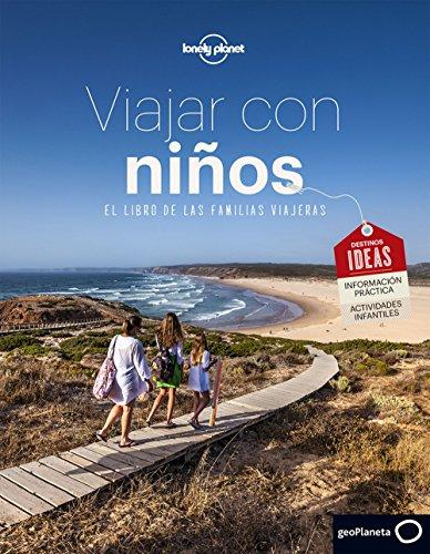 Viajar con niños: El libro de la familias viajeras (Viaje y Aventura)