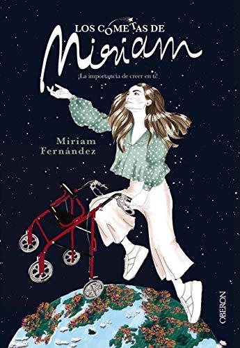Los cometas de Miriam. ¡La importancia de creer en ti! (Libros ...