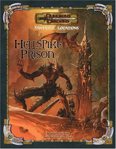 Fantastic Locations: Hellspike Prison (Dungeons & Dragons) by Rob Heinsoo (26-Oct-2005) Paperback par Rob Heinsoo