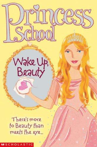 Wake Up Beauty (Princess School) by Jane B. Mason (2005-05-20)
