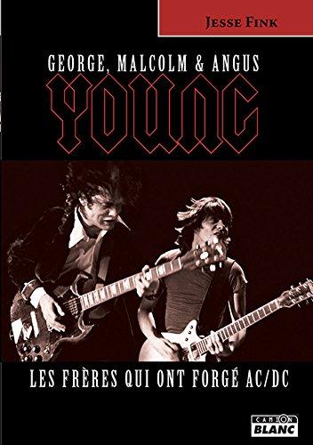 George, Malcolm et Angus Young: Les frères qui ont forgé AC/DC
