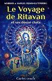 Le voyage de Ritavan et ses 12 chats