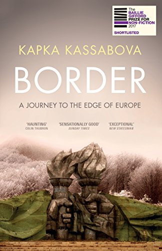Border: A Journey to the Edge of Europe (English Edition)