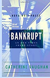 Bankrupt: An End Times Short Story