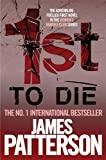 1st to Die (Women's Murder Club) by James Patterson