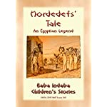 HORDEDEFS TALE - An Ancient Egyptian Legend for Children: Baba Indabas Childrens Stories - Issue 365 (Baba Indaba Childrens Stories)