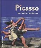 Picasso : le magicien des formes | Gaudy, Hélène (1979-....). Auteur