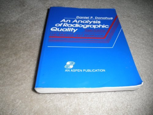 Aspen Labs (An Analysis of Radiographic Quality: Lab Manual and Workbook)