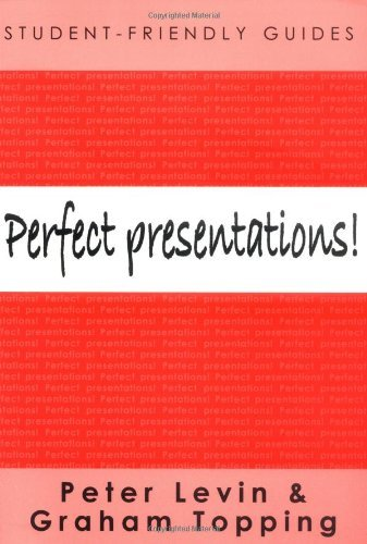 Perfect Presentations! (Student-Friendly Guides) (English Edition) por Levin