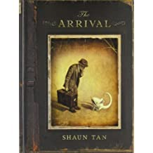 The Arrival by Tan, Shaun (2007) Hardcover