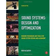 Sound System Design and Optimization: Modern Technoques and Tools for Sound System Design and Alignment