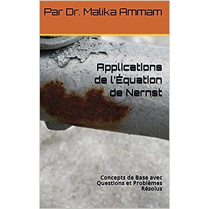 Applications de l'Équation de Nernst: Concepts de Base avec Questions et Problèmes Résolus (Section 6)