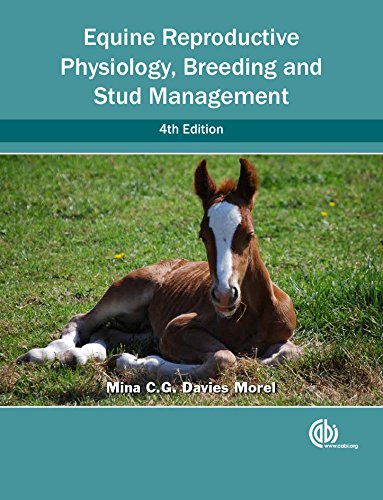 Equine Reproductive Physiology, Breeding and Stud Managemen