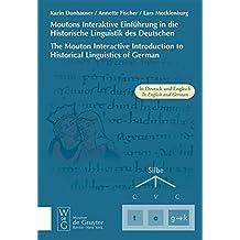 Moutons Interaktive Einführung in die Historische Linguistik des Deutschen /The Mouton Interactive Introduction to Historical Linguistics of German. CD-ROM für Windows ab 98