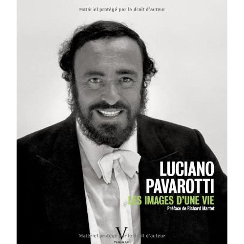 Luciano Pavarotti. Les images d'une vie