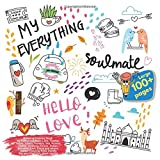 Relaxing Coloring Book My Everything Hello Love, Toddler, Tattoo, Sports, Fantasy, Sea, Pattern, Family, Octopus, Flower, Indian, Reindeer, Lion, ... My Everything Hello Love and others Doodle)