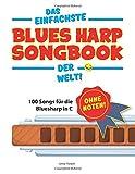 Das einfachste Bluesharp-Songbook der Welt!
