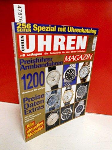 UHREN MAGAZIN - 7 / 8 - Juli / August 2000  mit Special: Uhrenkatalog