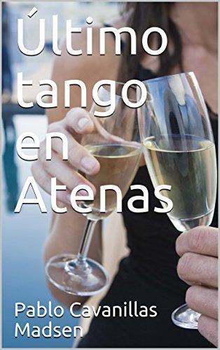 Último tango en Atenas por Pablo Cavanillas Madsen