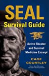 SEAL Survival Guide: Active Shooter a...