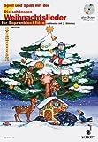 Spiel und Spaß mit der Blockflöte - Die schönsten Weihnachtslieder für Sopranblockflöte (+CD)