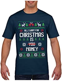 Funny Christmas T Shirt All I want for Christmas is a MONEY T Shirt