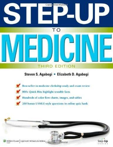 Step-Up to Medicine (Step-Up Series)3rd EDITION by Agabegi MD, Steven S., Agabegi MD, Elizabeth (2012) Paperback