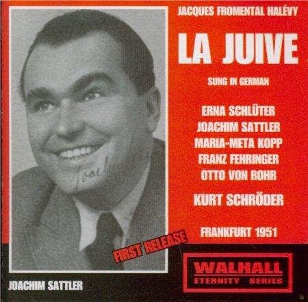 HALÉVY: LA JUIVE (Frankfurt 1951) / Frankfurt Radio Orchestra, Schröder, Schlüter, Sattler, Kopp, von Rohr (Radio Maria)