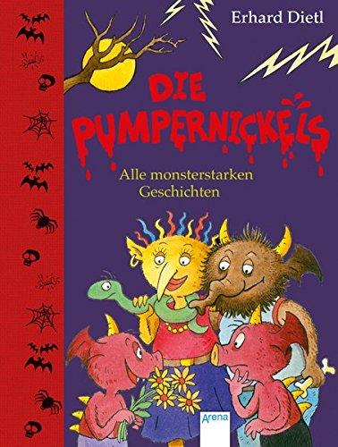 Preisvergleich Produktbild Die Pumpernickels. Alle monsterstarken Geschichten