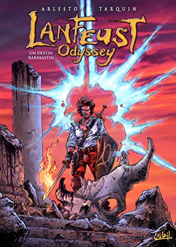 Lanfeust Odyssey 10 - Un destin Karaxastin par Christophe Arleston, Lyse