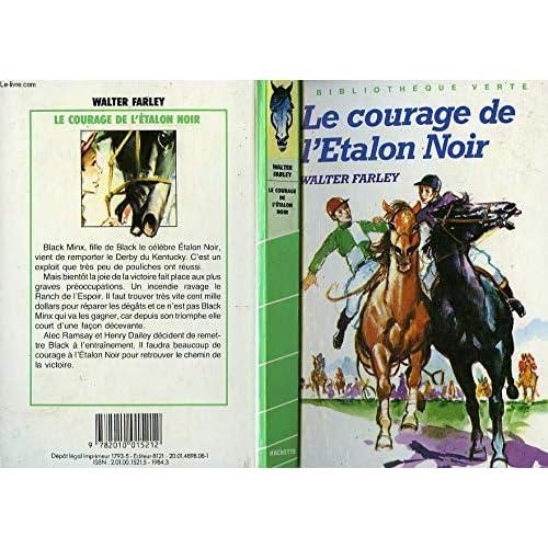 Le Courage de l'étalon noir (Bibliothèque verte)