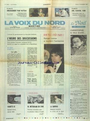 VOIX DU NORD (LA) [No 12565] du 27/11/1984 - NOUVELLE-CALEDONIE - L'HEURE DES DISCUSSIONS - LA GLU PAR MARSAL - SERGE LAMA SUR RVN - MITTERRAND EN SYRIE RENCONTRE HAFEZ EL ASSAD - LES SPORTS - ATHLETISME - EMBARQUEMENT POUR WATTEAU