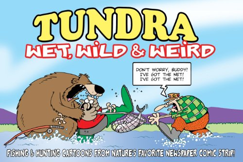 tundra-wet-wild-weird-fishing-hunting-cartoons-from-natures-favorite-newspaper-comic-strip