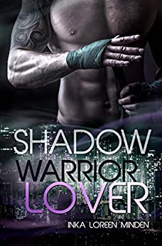 Shadow - Warrior Lover 10 (German Edition) by [Minden, Inka Loreen]