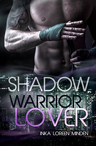 Shadow - Warrior Lover 10 von [Minden, Inka Loreen]