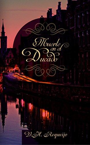 Muerte en el Ducado (Braderwick nº 2)