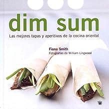 Dim sum (GASTRONOMÍA Y COCINA)