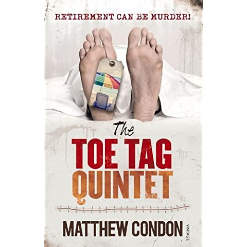 The Toe Tag Quintet by Matthew Condon (1-Apr-2014) Paperback