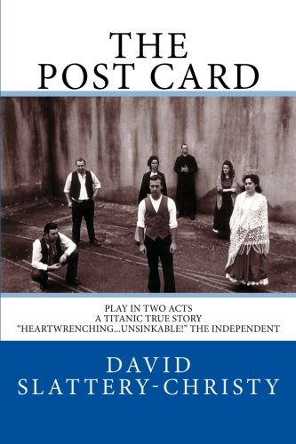 The Post Card: Play In Two Acts: Volume 1 (Plays)