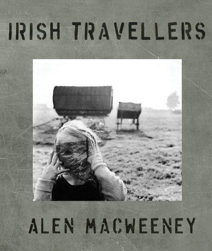 Irish Travellers: Tinkers No More par Alen MacWeeney, Bairbre Ní Fhloinn