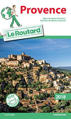 Provence : Alpes-de-Haute-Provence, Bouches-du-Rhône, Vaucluse