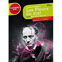 Les Fleurs Du Mal, Suivi De Mon Coeur Mis a Nu by Charles Baudelaire (2014-04-16)