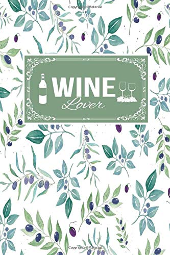 Wine Lover: Gift Lined Journal Notebook To Write In